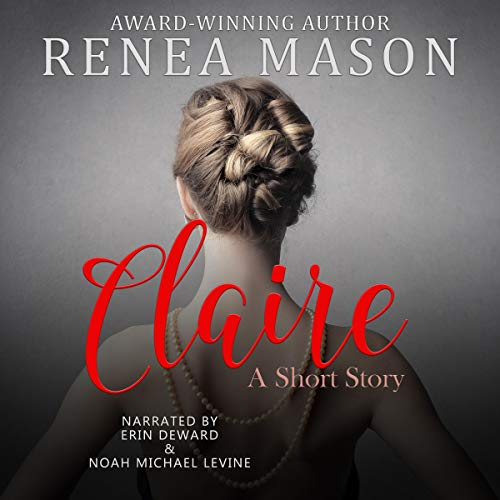 Claire Audiobook By Renea Mason cover art