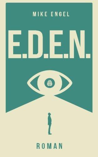 Buchseite und Rezensionen zu 'E.D.E.N.' von Mike Engel