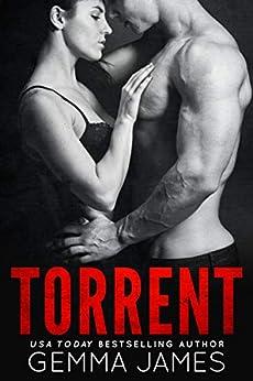 Torrent (Condemned Series Book 1) by [Gemma James, Jessica Nollkamper]