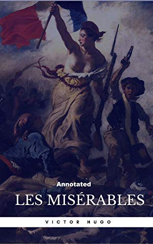 Les Miserables Annotated (English Edition)