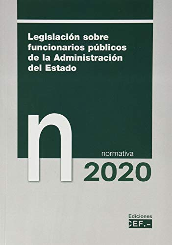 Legislación sobre funcionarios públicos de la Administración del Estado. Normativa 2020