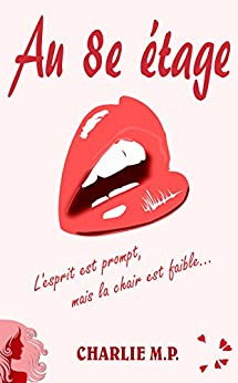 Au 8e étage (French Edition) by [Charlie M.P.]