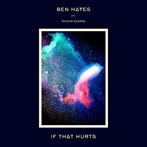 Ben Hayes feat. Shivum Sharma