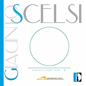 Giacinto Scelsi Collection, Vol. 6