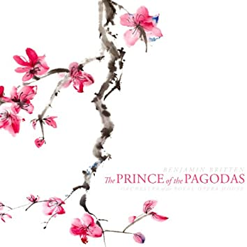 Britten: The Prince of the Pagodas, Op. 57
