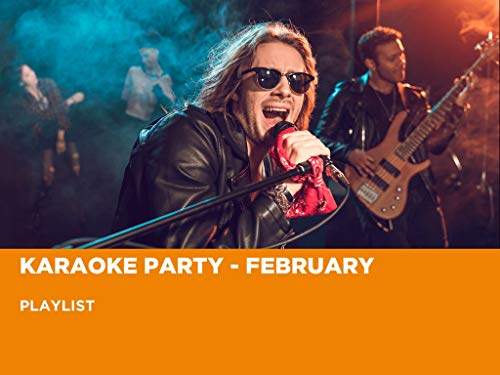Karaoke Party - February