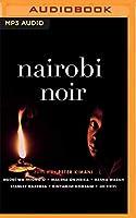 Nairobi Noir (Akashic Noir)
