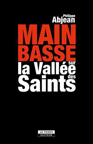 Main basse sur la Vallée des Saints (French Edition)