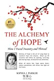 The Alchemy of Hope: How I Faced Insanity and Thrived