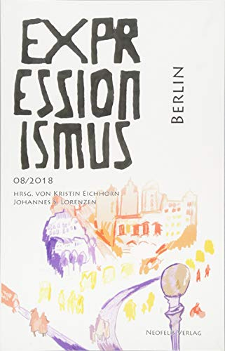 Berlin: Expressionismus 08/2018