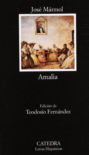 Amalia (Letras Hispnicas)