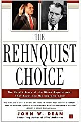 The Rehnquist Choice Publisher: Free Press Paperback