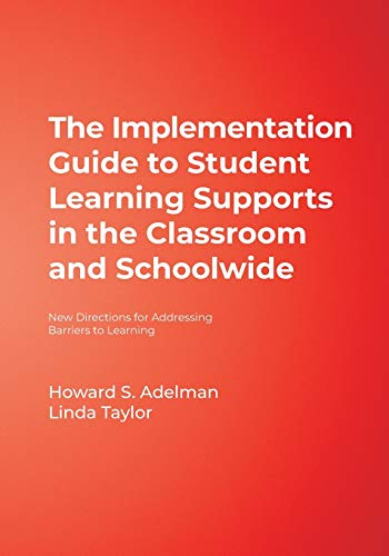 The Implementation Guide to Student Learning Supports in the Classroom and Schoolwide: New Directions for Addressing Bar
