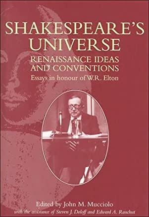 Shakespeare's Universe: Renaissance Ideas and Conventions