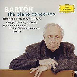 バルトーク:ピアノ協奏曲第1番&第2番&第3番