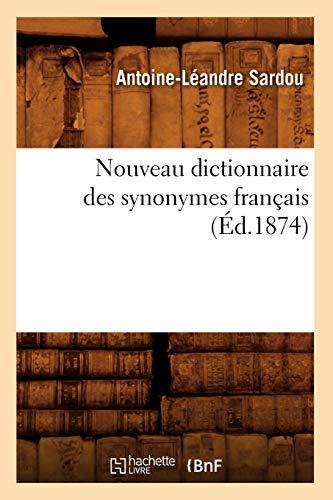 Nouveau dictionnaire des synonymes français (Éd.1874)