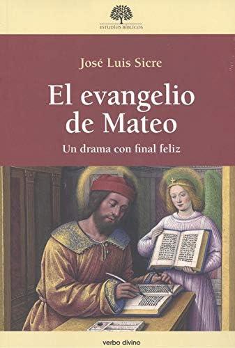 El evangelio de Mateo: Un drama con final feliz (Estudios Bíblicos)  (Spanish Edition): Sicre Díaz, José Luis: 9788490735558: Amazon.com: Books
