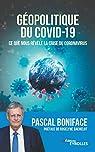 Géopolitique du Covid-19 par Boniface