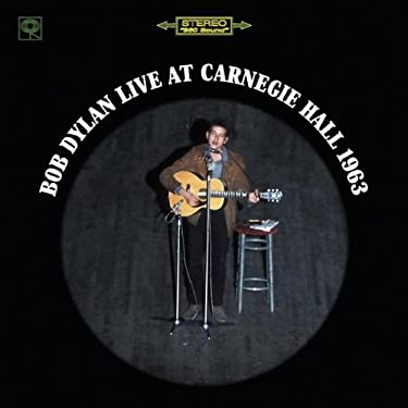 Bob Dylan Live at Carnegie Hall 1963