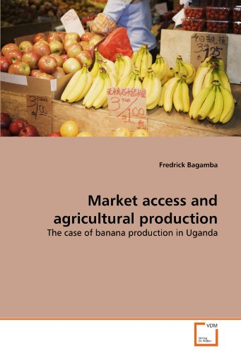 Market access and agricultural production: The case of banana production in Uganda