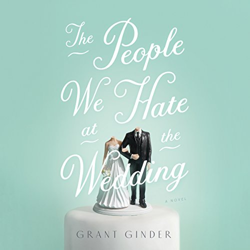 The People We Hate at the Wedding audiobook cover art