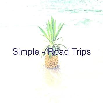 Simple - Road Trips