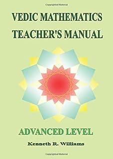 Vedic Mathematics Teacher's Manual - Advanced Level