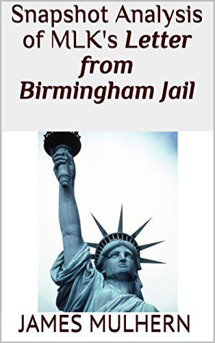 Snapshot Analysis of MLK\'s Letter from Birmingham Jail (English Edition)