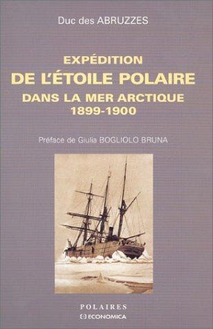 Expedition de l'étoile polaire dans la mer arctique, 1889-1900