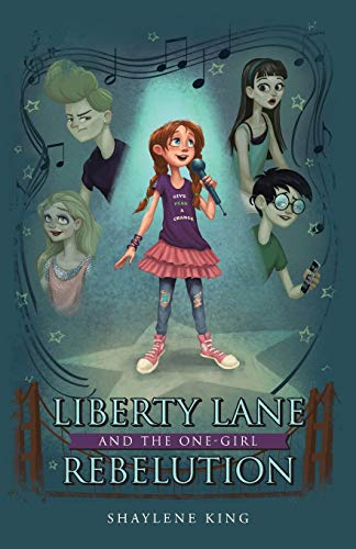 Liberty Lane and the One-Girl Rebelution