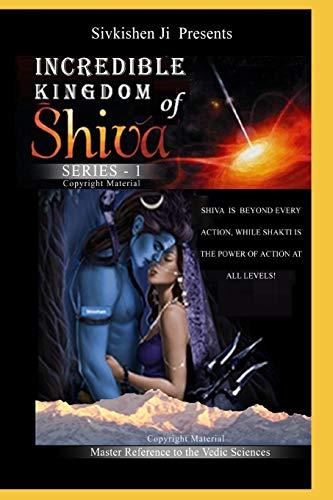 Incredible: Kingdom of Shiva (Kingdom of Shiva Series)
