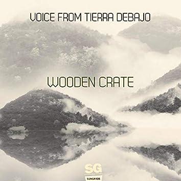 Voice from Tierra Debajo