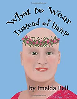 What to Wear Instead of Hair? (Big Topics for Little People)
