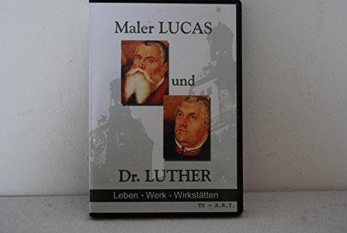 Maler Lucas und Dr Luther Leben Werk Wirkstätten Spezial Viedeo Edition 2003