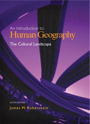 The Cultural Landscape: An Introduction to Human Geography (8th Edition)