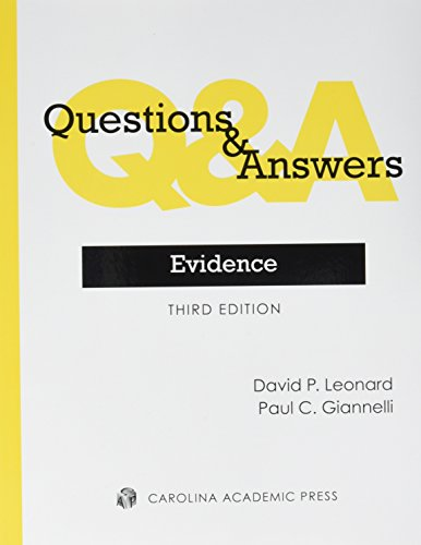 Compare Textbook Prices for Questions & Answers: Evidence Third Edition ISBN 9780769864228 by David P. Leonard