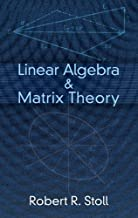 Linear Algebra and Matrix Theory (Dover Books on Mathematics) by Robert R. Stoll (2012-10-17)