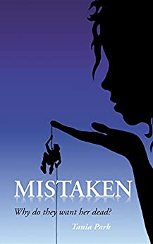 Mistaken: Why do they want her dead? by [Tania Park]