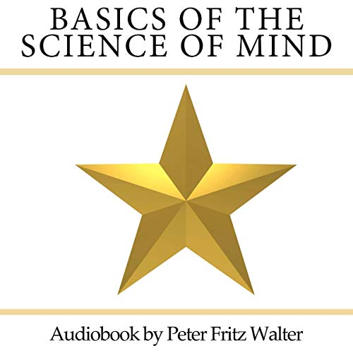 Basics of the Science of Mind: The Twelve Branches of the Tree of Knowledge     Scholarly Articles, Volume 18              Written by:                                                                                                                                 Peter Fritz Walter                               Narrated by:                                                                                                                                 Peter Fritz Walter                      Length: 1 hr and 48 mins     Not rated yet     Overall 0.0