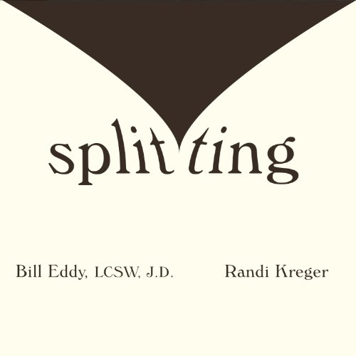 Splitting     Protecting Yourself While Divorcing Someone with Borderline or Narcissistic Personality Disorder              By:                                                                                                                                 Bill Eddy,                                                                                        Randi Kreger                               Narrated by:                                                                                                                                 Jeffrey Kafer                      Length: 6 hrs and 48 mins     234 ratings     Overall 4.5