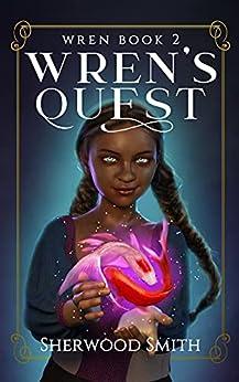 Wren's Quest (Wren Books Book 2) by [Sherwood Smith]