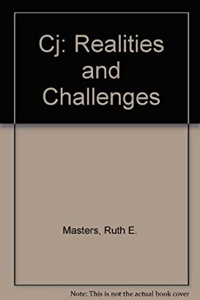 Looseleaf for CJ: Realities and Challenges by Ruth E. Masters (2010-04-26)