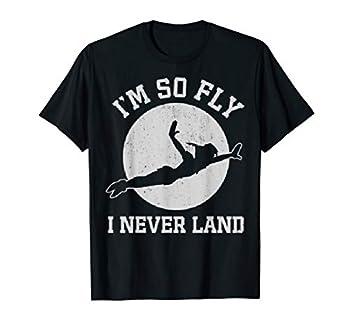 Disney Peter Pan I m So Fly I Never Land T-Shirt
