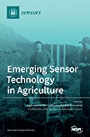 Emerging Sensor Technology in Agriculture
