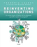 Reinventing Organizations - Illustrée: La version résumée et illustrée du livre...