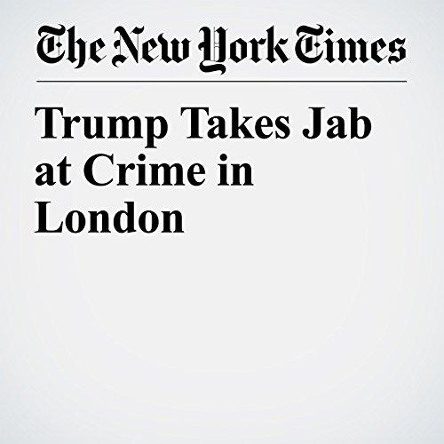 Trump Takes Jab at Crime in London copertina