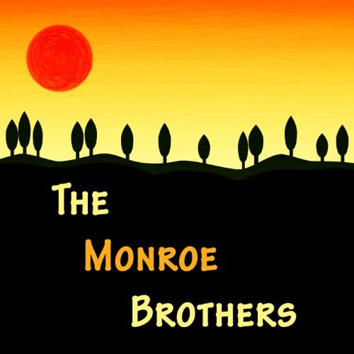 The Monroe Brothers