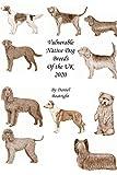 Vulnerable Native Dog Breeds: of the UK 2020