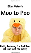 Moo to Poo: Potty Training for Toddlers
