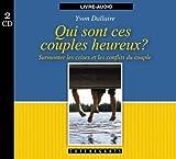 Qui Sont Ces Couples Heureux ? - Alexandre Stanké - 01/01/2007